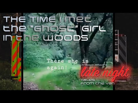 Project Amber - That Ghost Girl in the Woods